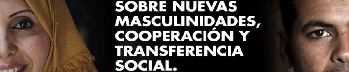 Jornada sobre Nuevas masculinidades, Cooperación y Transferencia social