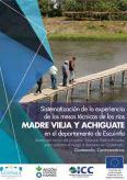 Sistematización de la experiencia de las mesas técnicas de los ríos Madre Vieja y Achiguate
