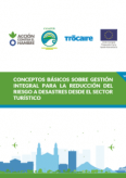 NICARAGUA: CONCEPTOS BÁSICOS SOBRE GESTIÓN INTEGRAL PARA LA REDUCCIÓN DEL RIESGO A DESASTRES DESDE EL SECTOR TURÍSTICO