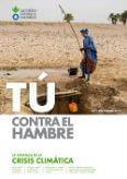 TÚ CONTRA EL HAMBRE: LA AMENAZA DE LA CRISIS CLIMÁTICA