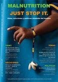 MALNUTRITION JUST STOP IT. VIDAS, SOLUCIONES Y POLÍTICAS ALREDEDOR DEL HAMBRE