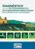 DIAGNÓSTICO DE LOS DETERMINANTES DE LA DESNUTRICIÓN CRÓNICA INFANTIL EN LA PROVINCIA DE VILCAS HUAMÁN