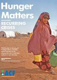 Hunger Matters. Recurring Crises