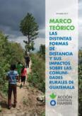 GUATEMALA: Marco Teórico: Las distintas formas de distancia y sus impactos sobre las comunidades rurales de Guatemala