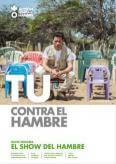 TÚ CONTRA EL HAMBRE: EL SHOW DEL HAMBRE