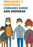 PREGUNTAS Y RESPUESTAS COMUNES SOBRE ADN DIGNIDAD