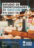 ESTUDIO DE OPORTUNIDADES DE NEGOCIO EN GALICIA. RESUMEN EJECUTIVO