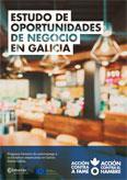 ESTUDO DE OPORTUNIDADES DE NEGOCIO EN GALICIA. RESUMEN EXECUTIVO (GALLEGO)