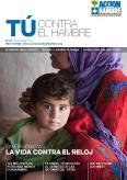 TÚ CONTRA EL HAMBRE: EMERGENCIAS, LA VIDA CONTRA EL RELOJ