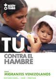 TÚ CONTRA EL HAMBRE: CRISIS MIGRANTES VENEZOLANOS