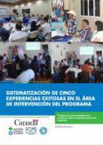 GUATEMALA: SISTEMATIZACIÓN DE CINCO EXPERIENCIAS EXITOSAS EN EL ÁREA DE INTERVENCIÓN DEL PROGRAMA